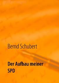 Cover Der Aufbau meiner SPD