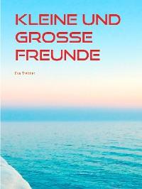 Cover Kleine und große Freunde
