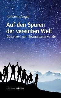 Cover Auf den Spuren der vereinten Welt