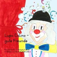 Cover Lupo Colino - gute Freunde