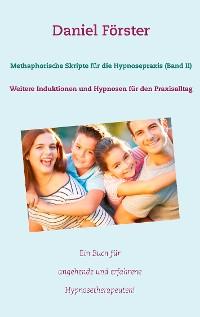 Cover Methaphorische Skripte für die Hypnosepraxis (Band II)