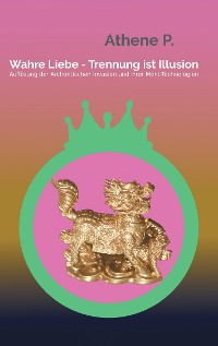 Cover Wahre Liebe - Trennung ist Illusion