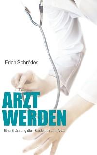 Cover Arzt werden