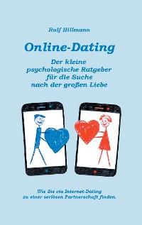 Cover Online-Dating - Der kleine psychologische Ratgeber für die Suche nach der großen Liebe