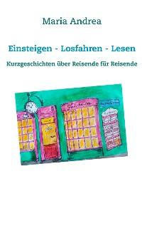 Cover Einsteigen - Losfahren - Lesen