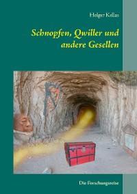 Cover Schnopfen, Qwiller und andere Gesellen