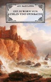 Cover Die Burgen von Athlin und Dunbayne