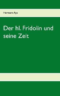 Cover Der hl. Fridolin und seine Zeit