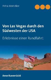 Cover Von Las Vegas durch den Südwesten der USA