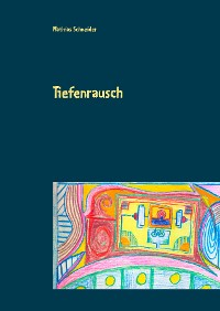 Cover Tiefenrausch