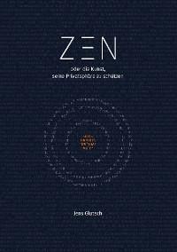 Cover Zen oder die Kunst, seine Privatsphäre zu schützen