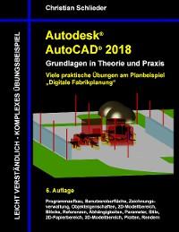 Cover Autodesk AutoCAD 2018 - Grundlagen in Theorie und Praxis