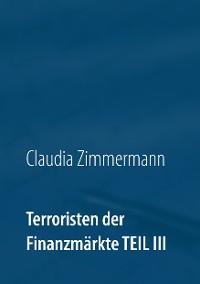 Cover Terroristen der Finanzmärkte Teil III