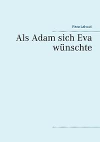 Cover Als Adam sich Eva wünschte