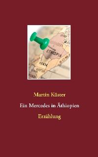 Cover Ein Mercedes in Äthiopien