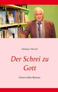 Cover Der Schrei zu Gott