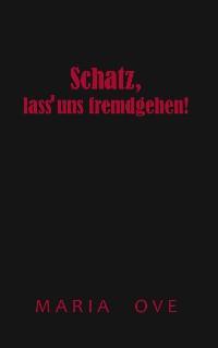Cover Schatz, lass uns fremdgehen!