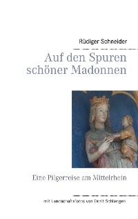 Cover Auf den Spuren schöner Madonnen