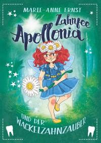 Cover Zahnfee Apollonia und der Wackelzahnzauber