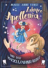 Cover Zahnfee Apollonia und der Wackelzahnräuber