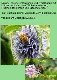 Cover Daten, Fakten, Hintergründe und Hypothesen mit Mitmachaktionen zum Wildbienensterben, Fluginsektensterben und Bienensterben