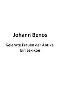Cover Gelehrte Frauen der Antike - Ein Lexikon