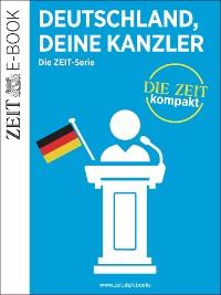 Cover Deutschland, deine Kanzler