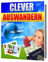 Cover Auswandern aber richtig, clever auswandern