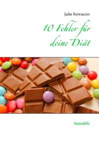 Cover 10 Fehler für deine Diät