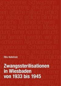 Cover Zwangssterilisationen in Wiesbaden von 1933 bis 1945