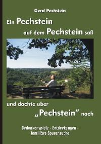 """Cover Ein Pechstein auf dem Pechstein saß und dachte über """"Pechstein"""" nach"""