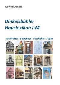 Cover Dinkelsbühler Hauslexikon I-M