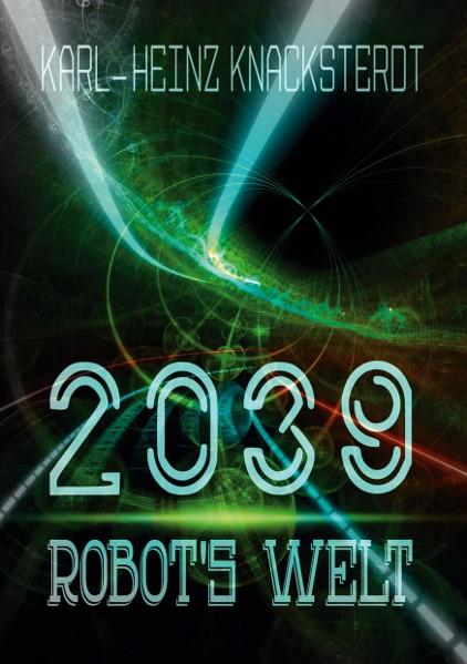 2039 - Robot's Welt