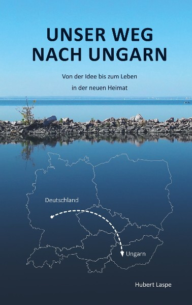 Unser Weg nach Ungarn