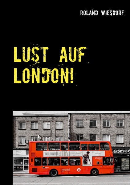 Lust auf London!