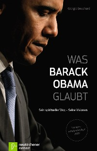 Cover Was Barack Obama glaubt