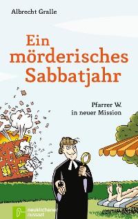 Cover Ein mörderisches Sabbatjahr
