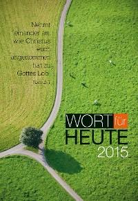 Cover Wort für heute 2015