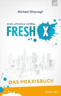Cover Fresh X - das Praxisbuch