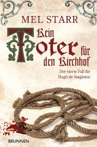Cover Kein Toter für den Kirchhof