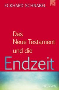 Cover Das Neue Testament und die Endzeit