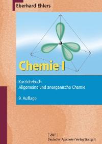 Cover Chemie I - Kurzlehrbuch und Prüfungsfragen