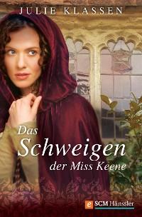 Cover Das Schweigen der Miss Keene