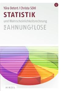 Cover Statistik und Wahrscheinlichkeitsrechnung für Ahnungslose