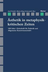 Cover Ästhetik in Metaphysikkritischen Zeiten