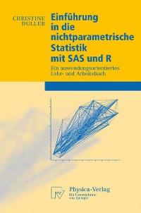 Cover Einführung in die nichtparametrische Statistik mit SAS und R