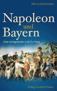 Cover Napoleon und Bayern