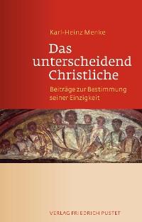Cover Das unterscheidend Christliche