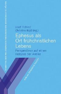 Cover Ephesus als Ort frühchristlichen Lebens