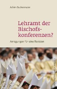 Cover Lehramt der Bischofskonferenzen?